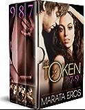 The Token Series Boxed Set (Volumes 7-9): Billionaire Dark Romance