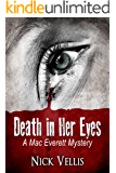 Death in Her Eyes (A Mac Everett Mystery Book 1)