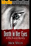 Death in Her Eyes (A Mac Everett Mystery Book 1)