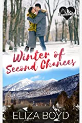Winter of Second Chances: A Clean Small Town Romance (True Love, AZ Book 2) Kindle Edition