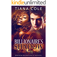 The Billionaire's Shadow (A BWWM Romance)