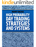 High Probability Day Trading Strategies and Systems