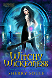 Witchy Wickedness (Charmed Chronicles Book 1)