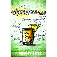 Screwdriver - an action adventure PI mystery: Fish Williams (Fish Williams, P.I. Book 8) (English Edition)