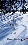 In the Snows of Haz (Heart of the World Book 1)