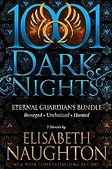 Eternal Guardians Bundle: 3 Stories by Elisabeth Naughton Kindle Edition