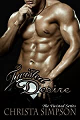 Twisted Desire (The Twisted Series Book 4) Kindle Edition