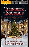 Reindeer Roundup (A Zoe Donovan Cozy Mystery Book 27)