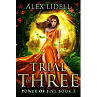 Trial of Three: Power of Five, Book 3 (English Edition)