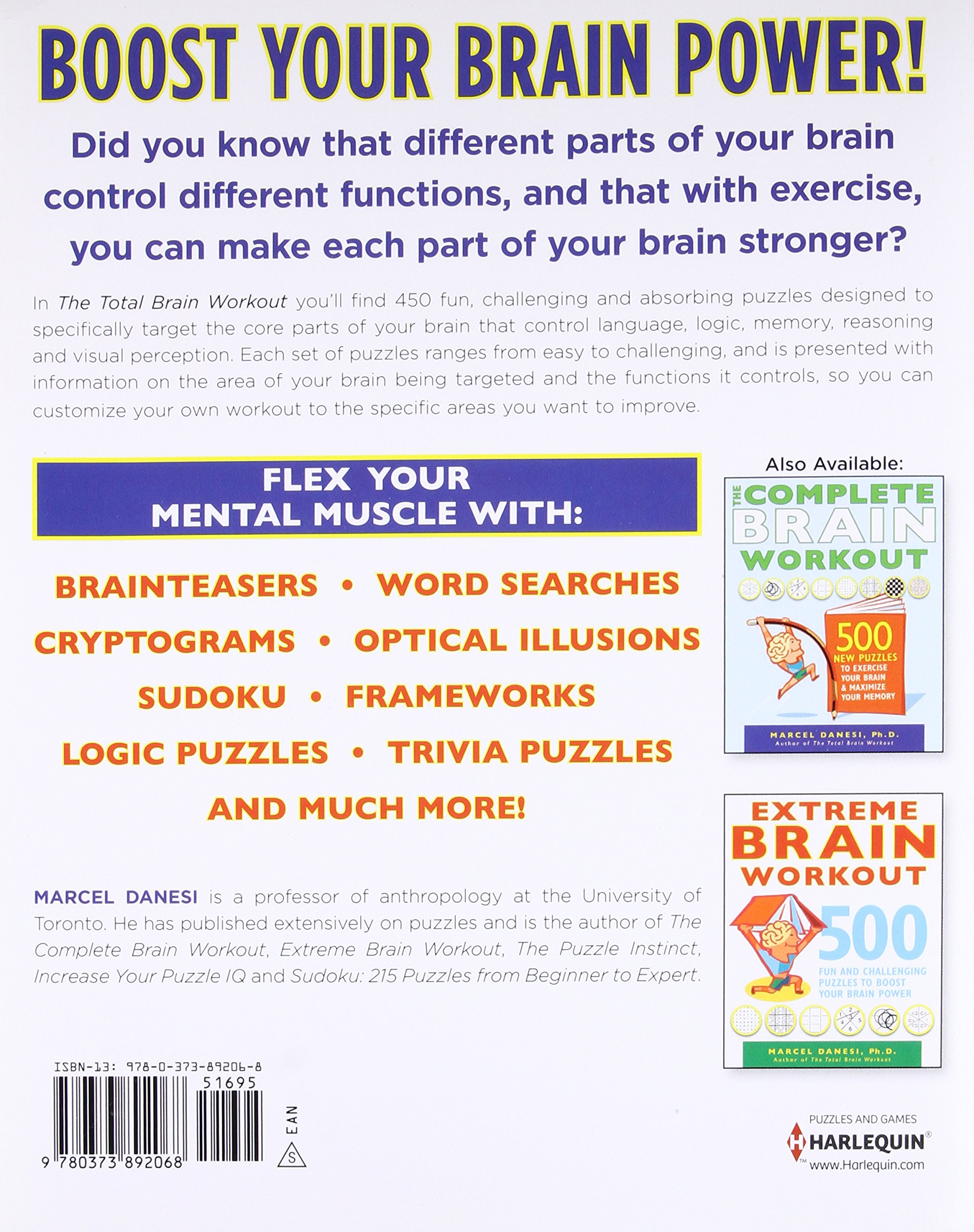 The Total Brain Workout 450 Puzzles To Sharpen Your Mind Improve Memory Keep Fit Marcel Danesi 9780373892068 Amazon Books