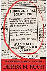 Monster Hunter for Hire (Supernatural Solutions: The Marc Temple Casefiles - Volume 1) Kindle Edition