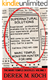 Monster Hunter for Hire (Supernatural Solutions: The Marc Temple Casefiles - Volume 1)