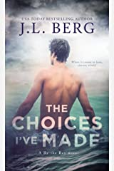 The Choices I've Made: A By The Bay Stand-Alone Novel Kindle Edition