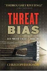 Threat Bias: Ben Porter Series - Book Two Kindle Edition