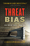 Threat Bias: Ben Porter Series - Book Two