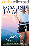 Just My Luck (Escape to New Zealand Book 5)