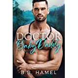 Doctor Baby Daddy (My Baby Daddy Book 2)