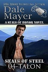 Talon (SEALs of Steel Series Book 4) Kindle Edition