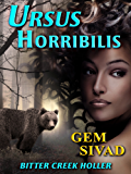Ursus Horribilis (Bitter Creek Holler Book 3)