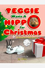 Teggie Wants a Hippo for Christmas Kindle Edition