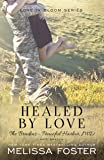 Healed by Love (The Bradens at Peaceful Harbor, Book 1) (Love in Bloom)