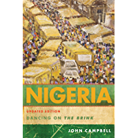 Nigeria: Dancing on the Brink (A Council on Foreign Relations Book)