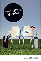 The Ethics of Voting Kindle Edition