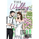 The Wedding: Season One, Episode Seven (The CRD Series Book 7)