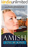 Amish Love Be Kind (Peace Valley Amish Book 4)