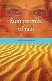 Faint Promise of Rain: A Novel