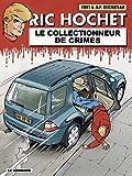 Ric Hochet, tome 68 : Le Collectionneur de crimes