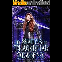 The Shadows of Blackbriar Academy: an academy reverse harem fantasy romance adventure series