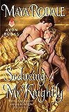 Seducing Mr. Knightly (Writing Girls Book 4)
