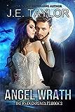 Angel Wrath: Formerly titled Trinity's Wrath (The Ryan Chronicles Book 3)