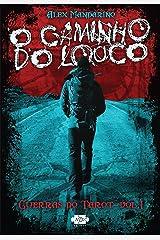 O Caminho do Louco (Guerras do Tarot Livro 1) (Portuguese Edition) Kindle Edition