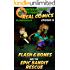 Amazing Minecraft Comics: Flash and Bones and the Epic Bandit Rescue: The Greatest Minecraft Comics for Kids (Real Comics in Minecraft - Flash and Bones Book 15)