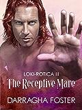 Loki-rotica III:  The Receptive Mare