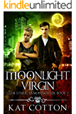 Moonlight Virgin (Clem Starr: Demon Fighter Book 2)