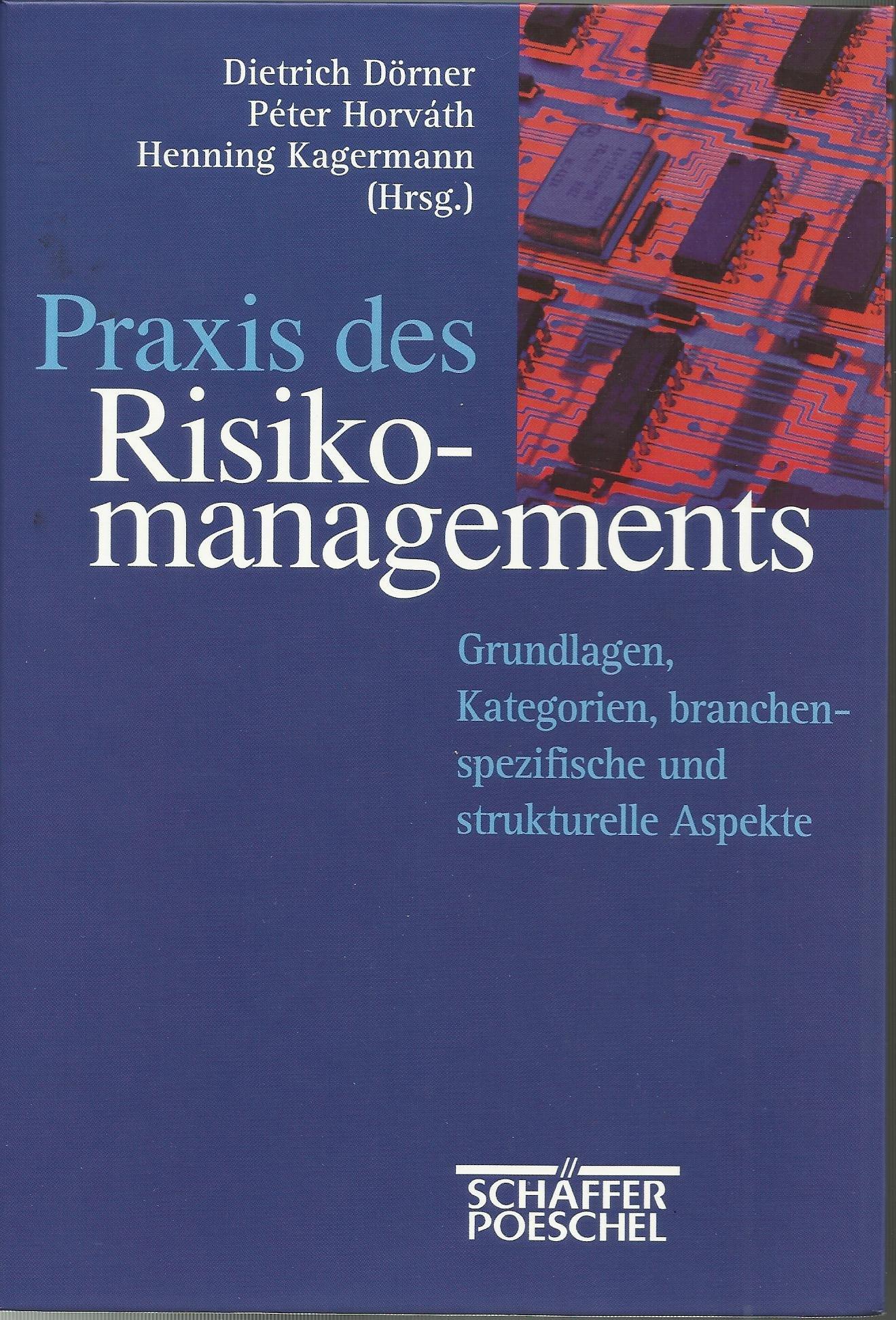 Praxis des Risikomanagements
