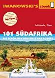101 Südafrika - Reiseführer von Iwanowski: Die schönsten Reiseziele und Lodges