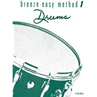 Breeze-Easy Method for Drums, Bk 1 (Breeze-Easy Series)