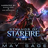 Reign: A Space Fantasy Romance: Strands of Starfire, Volume 1