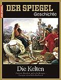 SPIEGEL GESCHICHTE 5/2017: Die Kelten