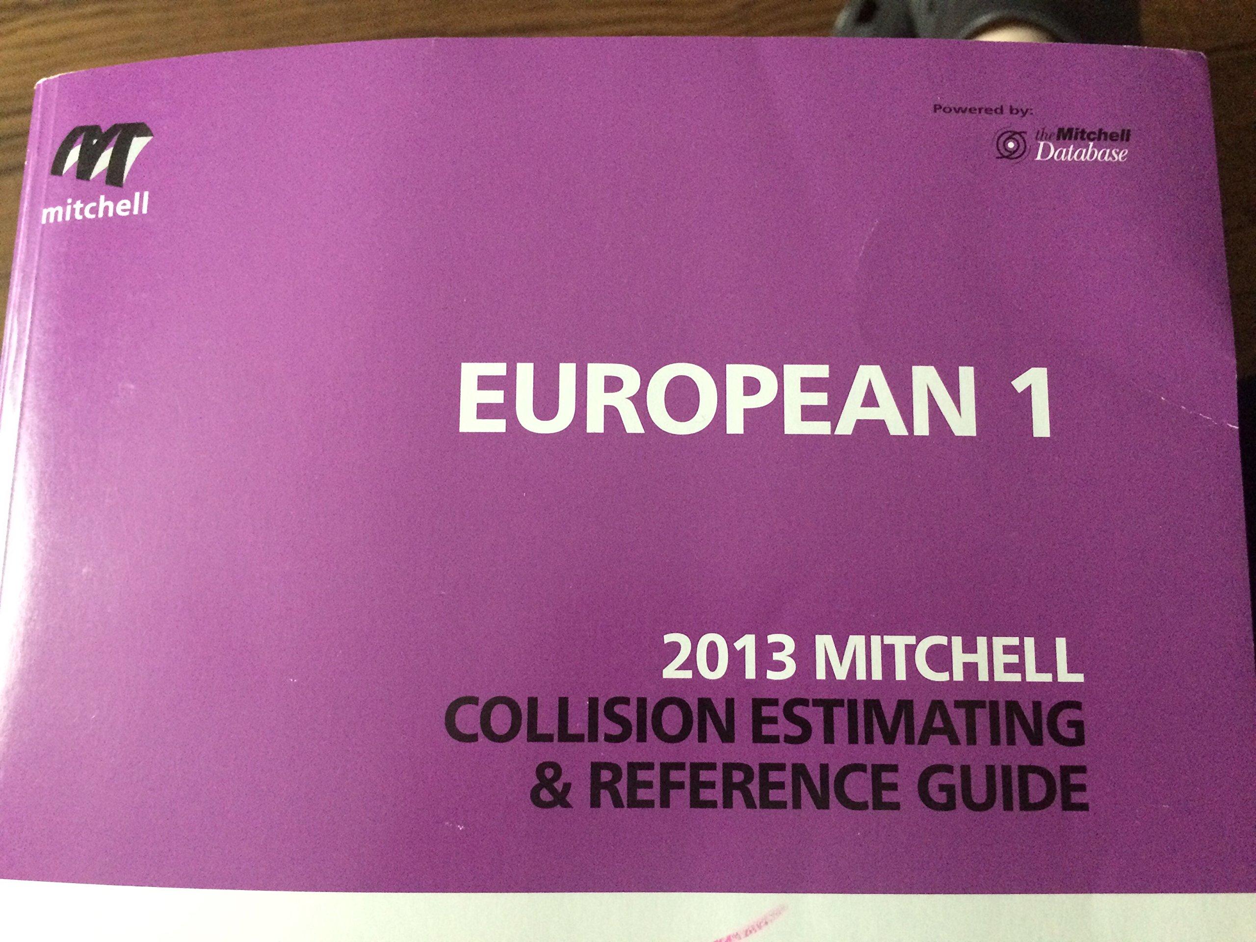 European I 2013 Mitchell Collision Estimating & Reference Guide: Mitchell  International: 9780847031337: Amazon.com: Books