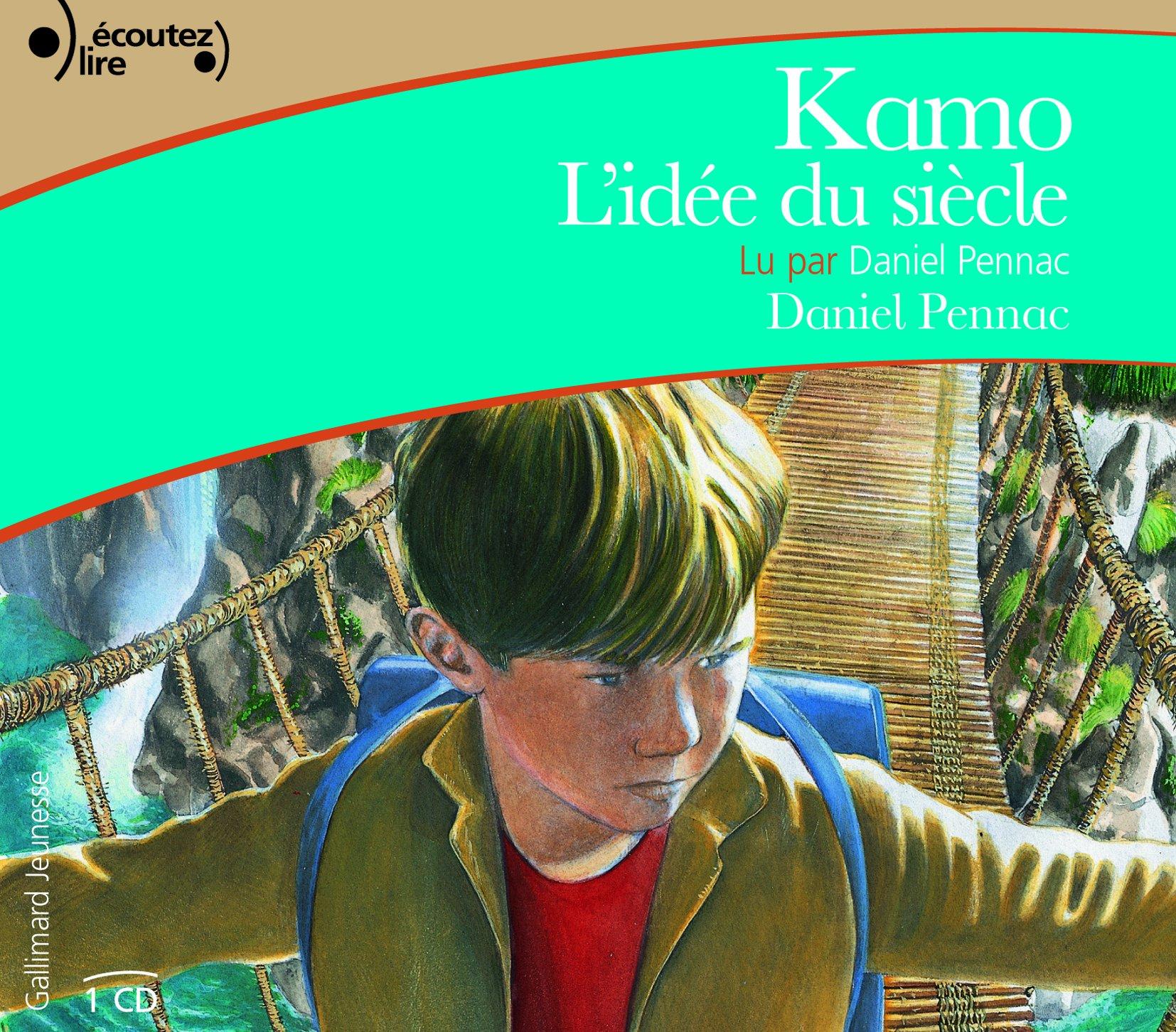 Amazon.fr - Une aventure de Kamo, 1 : Kamo. L'idée du siècle - Daniel  Pennac - Livres