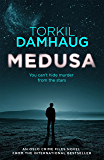 Medusa (Oslo Crime Files 1): A sleek, gripping psychological thriller that will keep you hooked (English Edition)