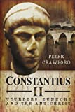 Constantius II: Usurpers, Eunuchs and the Antichrist
