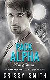 Pack Alpha: (A Wereshifter Erotic Romance) (Were Chronicles Book 1)
