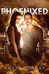 Phoenixed (A Guardian of the Angels Book 3) Kindle Edition