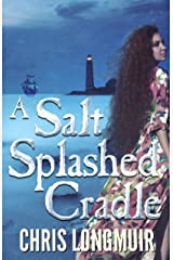 A Salt Splashed Cradle Kindle Edition